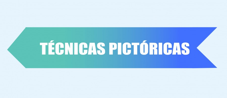 Técnicas Pictóricas.