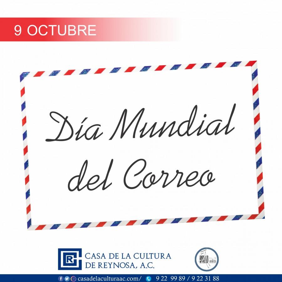 Día Mundial del Correo – 09 de octubre.✉️